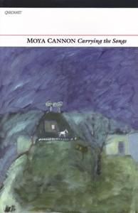 Moya Cannon: Carrying the Songs