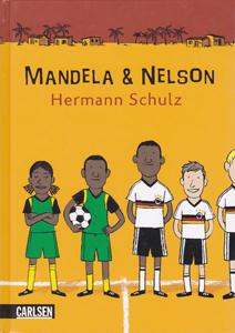 Hermann Schulz: Mandela & Nelson