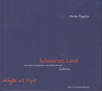 Marko Pogacar: Schwarzes Land