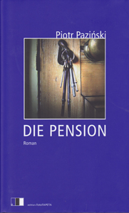 Piotr Pazinski: Die Pension