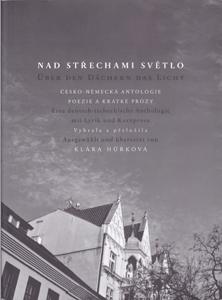 Klara Hurkova: Über den Dächern das Licht
